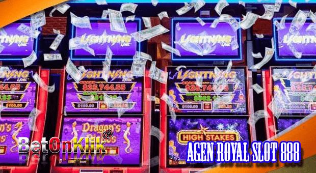 Agen royal slot 888
