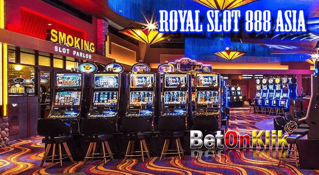 Royal slot 888 asia