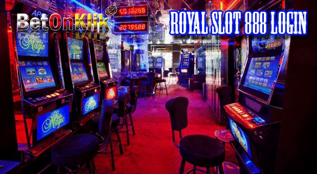 Royal slot 888 login