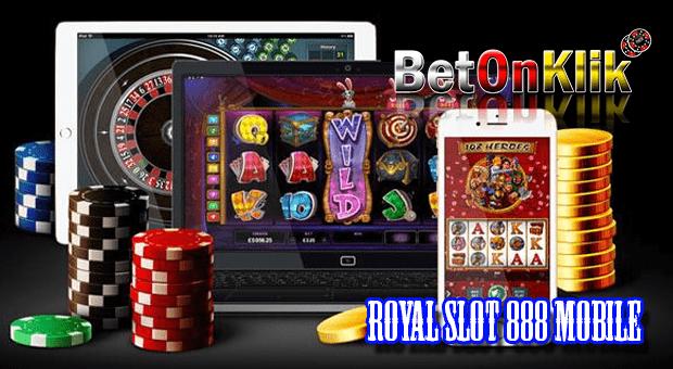 Royal slot 888 moibile