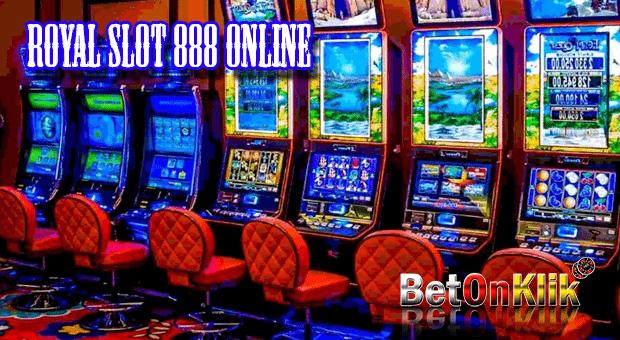 Royal slot 888 online