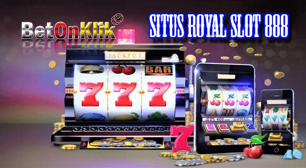 Situs royal slot 888
