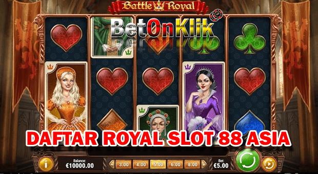 Daftar royal slot 888 asia