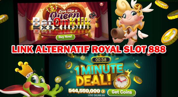 Link alternatif royal slot 888