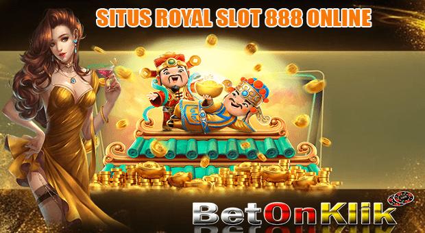 Situs Royal Slot 888 Online